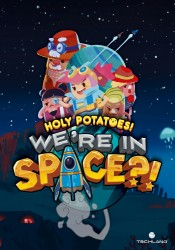Holy Potatoes! We're In Space!? (PC)