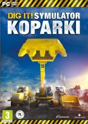 Symulator Koparki 2015 Dig it! (PC)